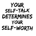 Selftalk, positive vibes